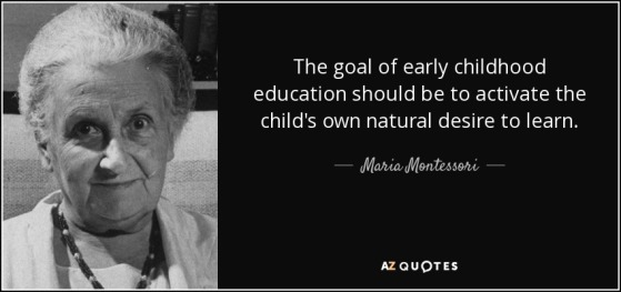quote-the-goal-of-early-childhood-education-should-be-to-activate-the-child-s-own-natural-maria-montessori-113-95-42.jpg